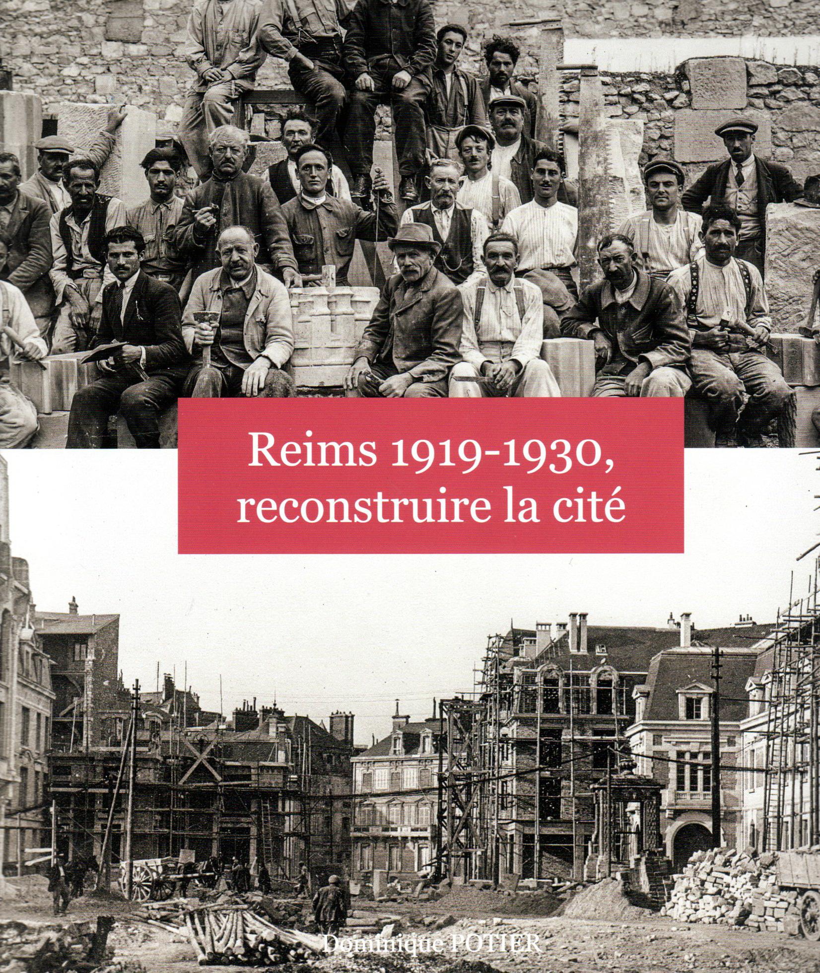 Reims 1919-1930, reconstruire la cité